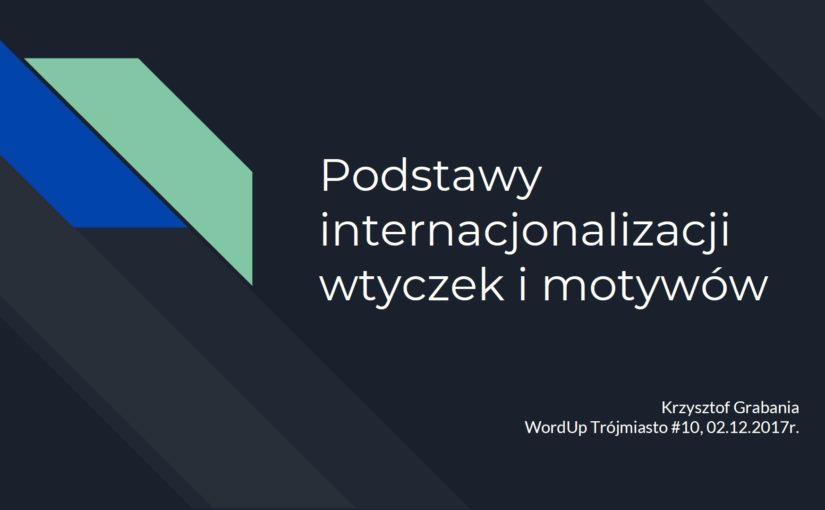 WordUp Trójmiasto #10 – Podstawy internacjonalizacji wtyczek i motywów